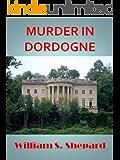 Murder In Dordogne (Robbie Cutler Diplomatic Mysteries Book 3)