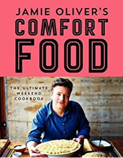Everyday super food jamie oliver 9780062305640 amazon books jamie olivers comfort food the ultimate weekend cookbook forumfinder Gallery