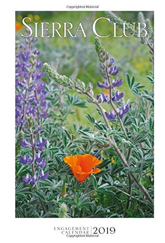 2019 Sierra Club Weekly Engagement Calendar
