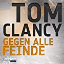 Gegen alle Feinde Audiobook by Tom Clancy Narrated by Frank Arnold