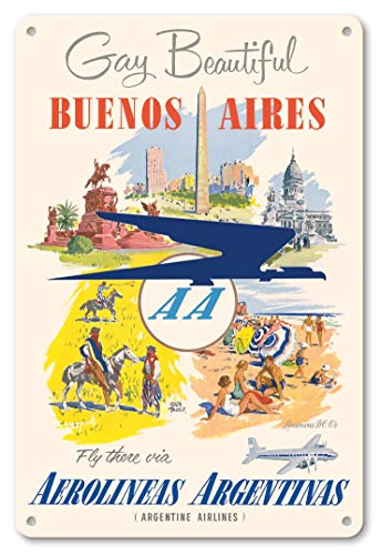 LHZJ Fashionable Gay and Beautiful - Buenos Aires - Fly There via Aerolineas Argentinas - Argentine Airlines by Adolph TreidlerWall Sign 8X12 inches Metal tin Sign