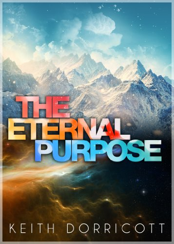 The Eternal Purpose (God's Master Plan For The Ages)