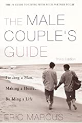 Male Couple's Guide: Finding a Man, Making a Home, Building a Life Paperback