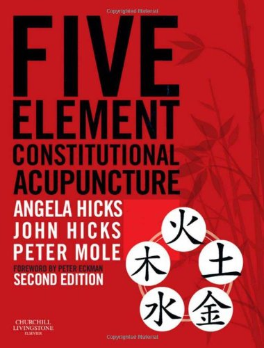 Five Element Constitutional Acupuncture, 2e