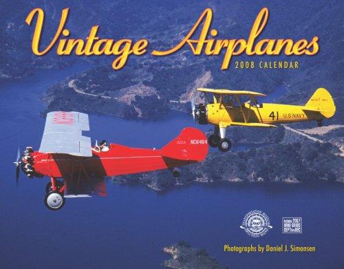 Vintage Airplanes 2008 Calendar