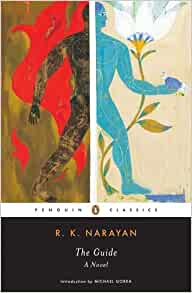 The Guide: A Novel (Penguin Classics): R. K. Narayan