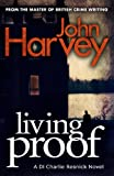 Living Proof by John Harvey front cover