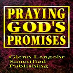 God's Promises to Stand on from The Bible in Times of Need