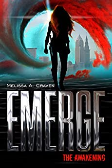 Emerge: The Awakening: (Book 1) by [Craven, Melissa A.]