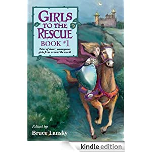 """<strong>Kids Corner at Kindle Nation Daily - 4th Grader Mya S. Reviews <em>Girls to the Rescue, Book #1</em>, by Bruce Lansky: """"A girl who did what she needed to do""""</strong>"""