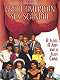 The Great American Sex Scandal