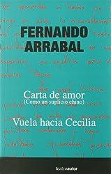 Carta de Amor (Como Un Suplicio Chino): Vuela Hacia Cecilia (Spanish Edition)