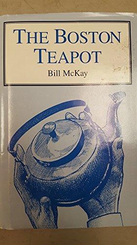 Teapot Boston - The Boston Teapot