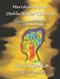 img - for Meridians and Stable Water Clusters: Physics and Health :A Picture Book book / textbook / text book