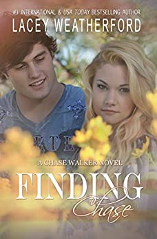 Finding Chase (Chase Walker Book 2) by [Weatherford, Lacey]