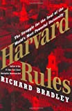Harvard Rules, Richard Bradley, 0060568542