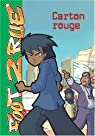 Tome 10 – Carton rouge