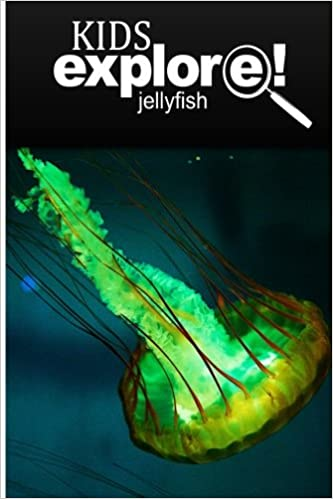 Book Jellyfish - Kids Explore: Animal books nonfiction - books ages 5-6