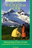 img - for Alaska Wilderness Guide, 1993 by Editorial Staff; The Milepost (1993-09-03) book / textbook / text book