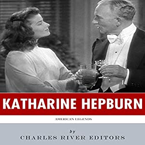 American Legends: The Life of Katharine Hepburn Audiobook