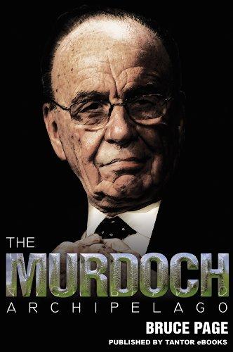 The Murdoch Archipelago by Bruce Page