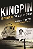 img - for Kingpin: Prisoner of the War on Drugs book / textbook / text book