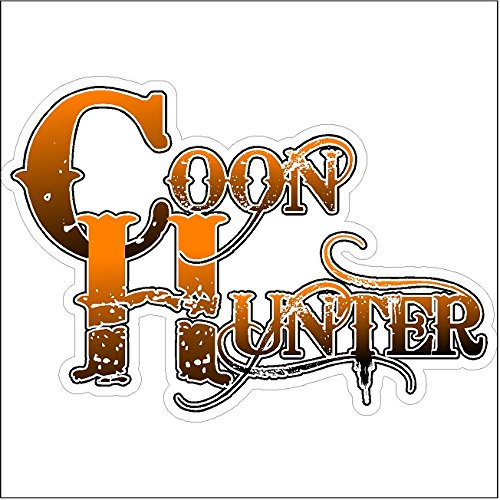 Coon Hunter....Funny Coon Hunting Decal Deer Car Truck Removable Hunter Sticker (5