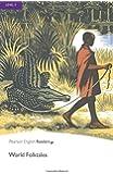 Level 5: World Folk Tales (Pearson English Graded Readers)
