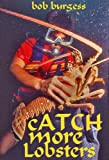 CATCH MORE LOBSTERS: Here's How