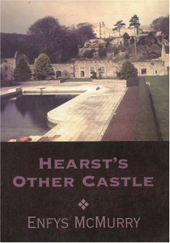 Hearst's Other Castle