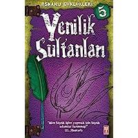 Yenilik Sultanları Osmanlı Günlükleri 5