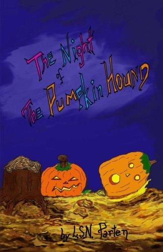 The Night of The Pumpkin (Halloween Hound Pumpkin)