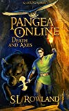 Pangea Online Book One: Death and Axes: A LitRPG Novel
