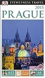 Prague 2015 - Eyewitness Travel Guide, Dorling Kindersley Publishing Staff, 1465410538