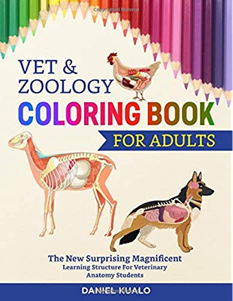 - Amazon.com: Vet & Zoology Coloring Book For Adults: The New Surprising  Magnificent Learning Structure For Veterinary Anatomy Students  (9798663862066): Kualo, Daniel: Books