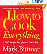 #4: How to Cook Everything (Completely Revised 10th Anniversary Edition): 2,000 Simple Recipes for Great Food