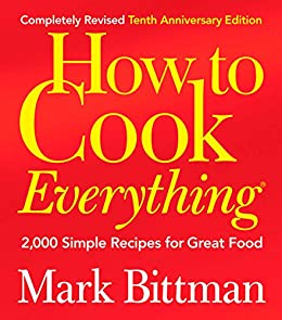 How to cook everything completely revised 10th anniversary edition how to cook everything completely revised 10th anniversary edition 2000 simple recipes for fandeluxe Images