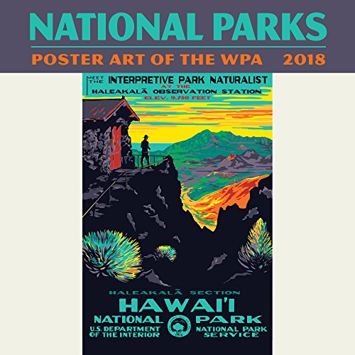 National Parks Poster Art of the WPA Mini Wall Calendar 2018