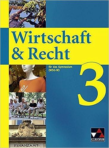 Wirtschaft & Recht für das Gymnasium 3