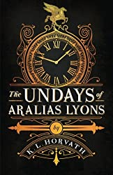 The Undays of Aralias Lyons