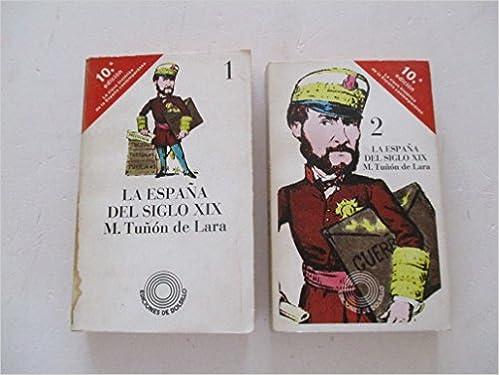 La España del siglo XIX (Ediciones de bolsillo): Amazon.es: Tuñón de Lara, Manuel: Libros en idiomas extranjeros