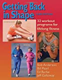 Getting Back in Shape, Bob Anderson and Edmund R. Burke, 0936070412