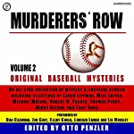Murderers' Row: Original Baseball Mysteries, Volume 2 | Troy Soos,Robert B. Parker,Laura Lippman,Michael Malone,Mike Lupica,Thomas Perry,Henry Slesar