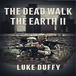 The Dead Walk the Earth, Volume 2
