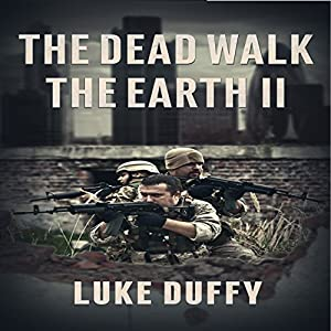 The Dead Walk the Earth, Volume 2 Audiobook