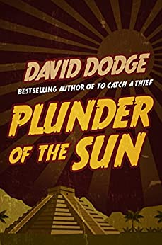 Plunder of the Sun by [Dodge, David]