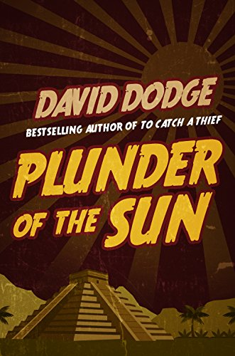 Image result for plunder of the sun david dodge