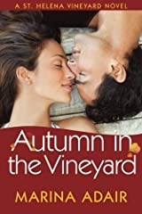Autumn in the Vineyard (A St. Helena Vineyard Novel) Kindle Edition