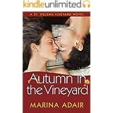 Autumn in the Vineyard (A St. Helena Vineyard Novel)