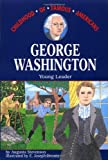 Front cover for the book George Washington: Young Leader by Augusta Stevenson